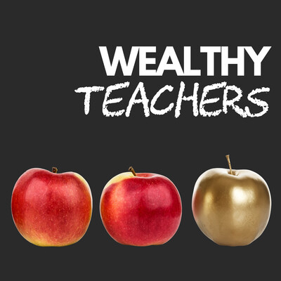 Wealthy Teachers