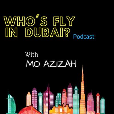 Who's Fly in Dubai?