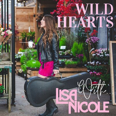 Wild Hearts By Lisa Nicole