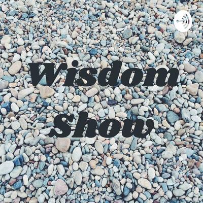 Wisdom Show