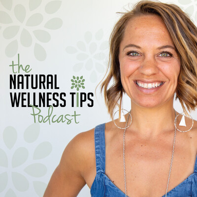 Natural Wellness Tips's Podcast