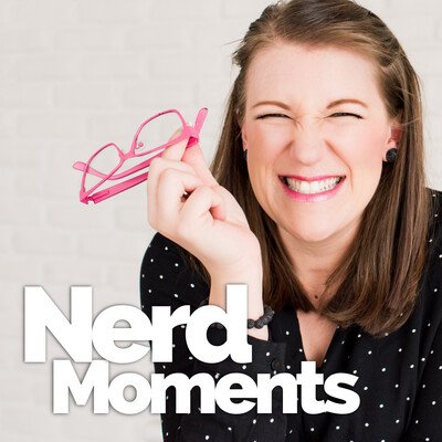 Nerd Moments Podcast