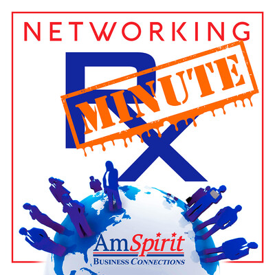 Networking Rx Minute - For Business Professionals