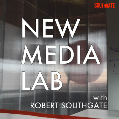 New Media Lab with Robert Southgate
