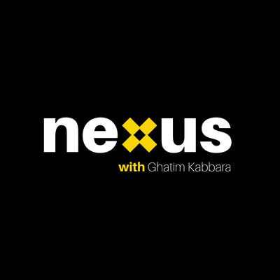NEXUS with Ghatim Kabbara