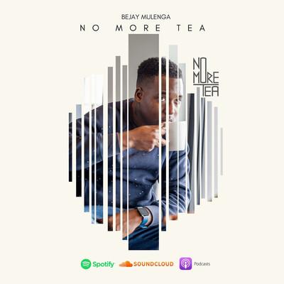 No More Tea