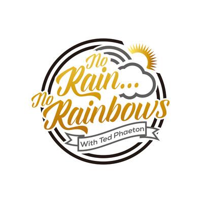 No Rain... No Rainbows