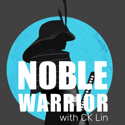 Noble Warrior with CK Lin