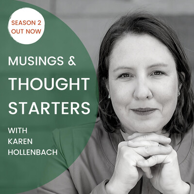 Karen Hollenbach's Thought Starters Show
