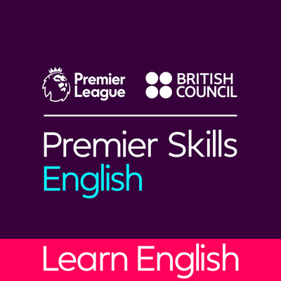 Learn English with the British Council and Premier League