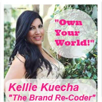 "Kellie Kuecha's ""Own Your World!"""