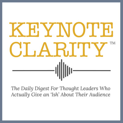 Keynote Clarity for Thought Leaders with Jon Cook