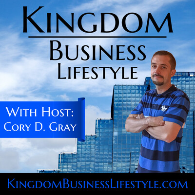 Kingdom Business Lifestyle Podcast
