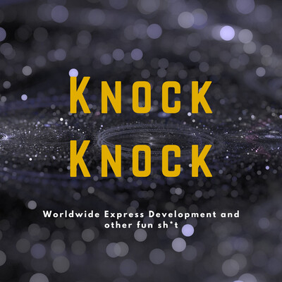 Knock Knock - Worldwide Express NYC Sales Podcast