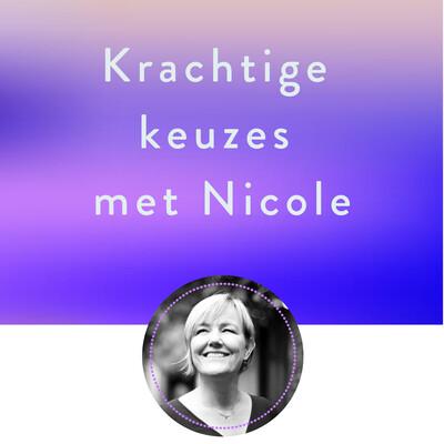 Krachtige keuzes met Nicole