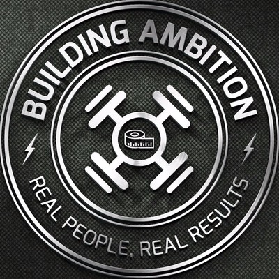 The Building Ambition Podcast: Transform Your Body