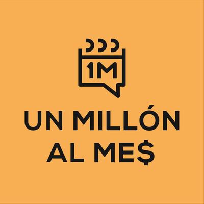 Un Millón al Mes