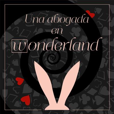 Una abogada en Wonderland