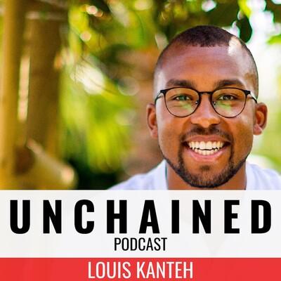 Unchained Podcast   Persönlichkeitsentwicklung für Online Unternehmer mit Louis Kanteh