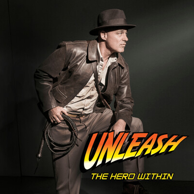 Unleash The Hero Within