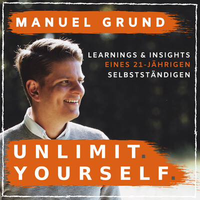 UNLIMIT. YOURSELF. by Manuel Grund