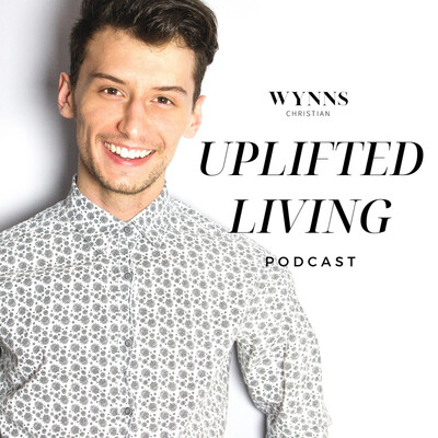 Uplifted Living Podcast