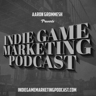 Indie Game Marketing Podcast