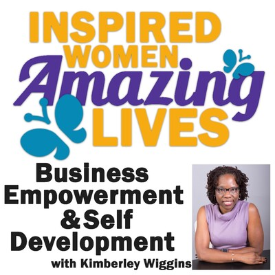 Inspired Women Amazing Lives Podcast