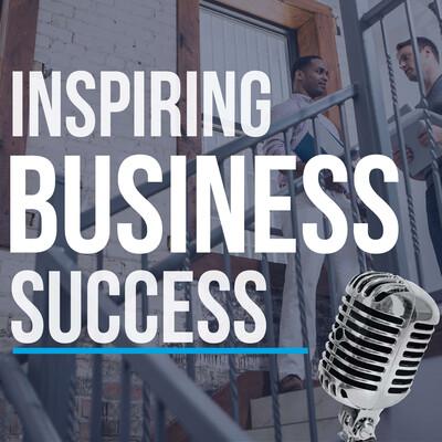 Inspiring Business Success