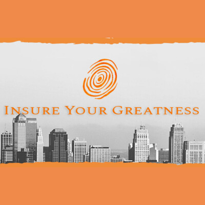 Insure Your Greatness