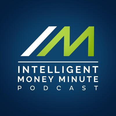 Intelligent Money Minute