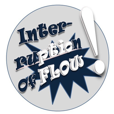 Interruption of Flow