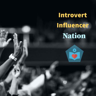Introvert Influencer Nation