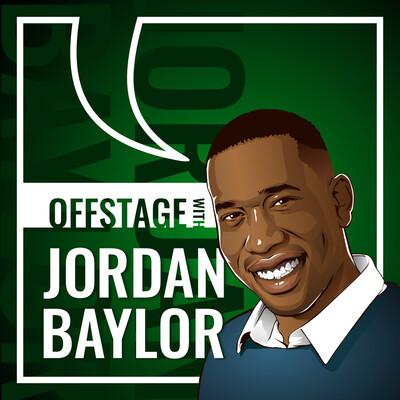 Offstage with Jordan Baylor