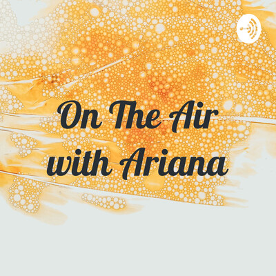 On The Air with Ariana