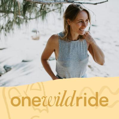 One Wild Ride