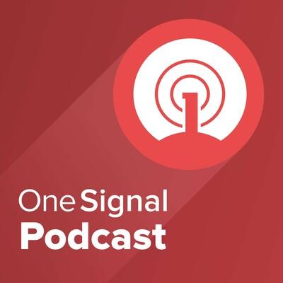 OneSignal Podcast