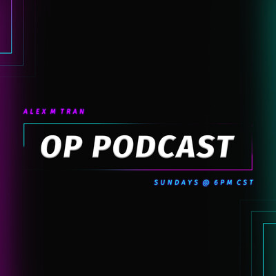 OP Podcast