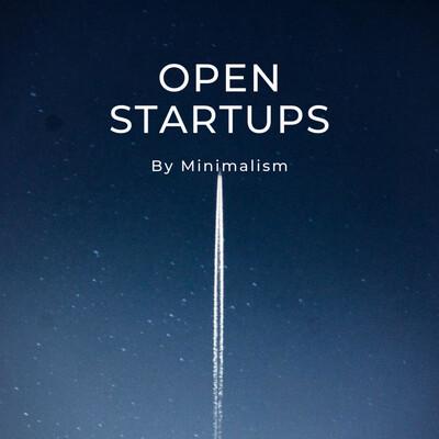 Open startups by Minimalism Brand