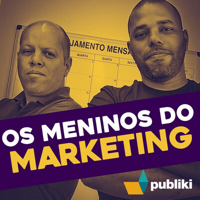 Os meninos do marketing