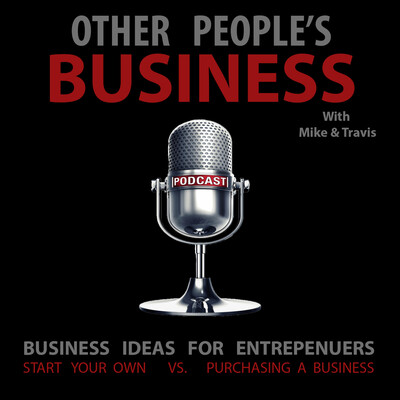 Other People's Business with Mike and Travis