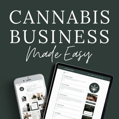 Cannabis Business Made Easy Podcast