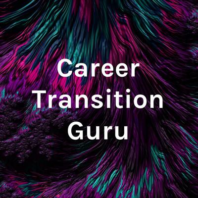 Career Transition Guru