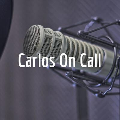 Carlos On Call