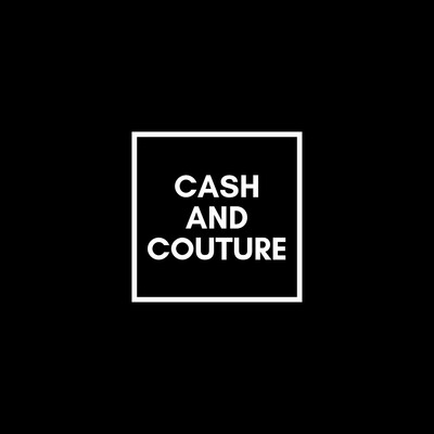 Cash and Couture