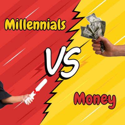 Cash Flow Crusade Presents: Millennials VS Money