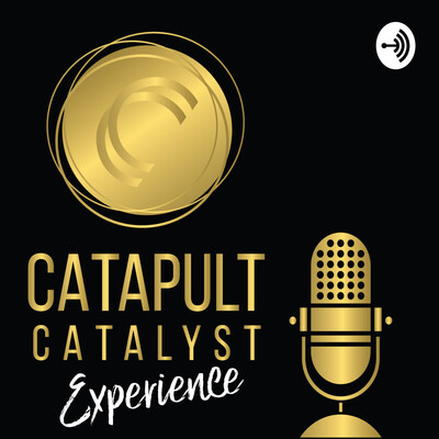 Catapult Catalyst Experience