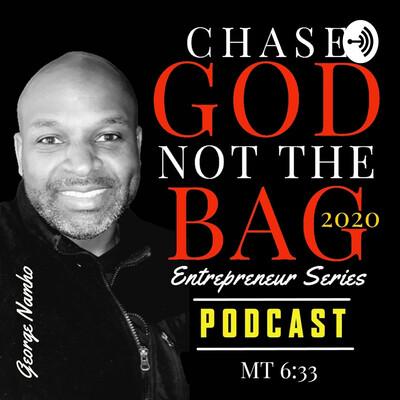 ChaseGodNotTheBag Intro