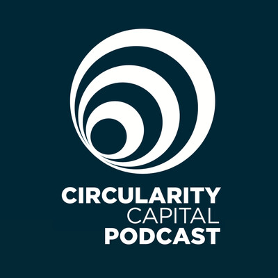 Circularity Capital Podcast