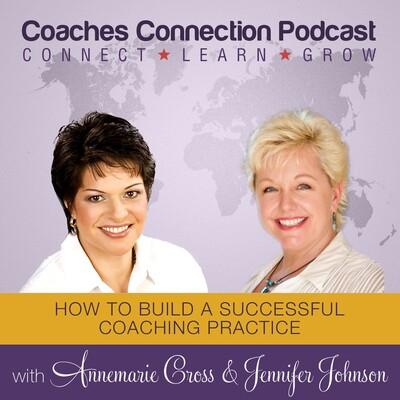 Coaches Connection Podcast - Annemarie Cross & Jennifer Johnson